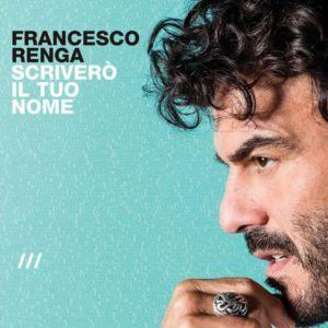 Nuovo album Francesco Renga 23 Aprile 2016