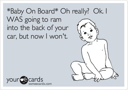 :): Laughing, Stupid Signs, Thoughts Exact, Funny Stuff, So True, Bumper Stickers, Things, Ecards, Baby