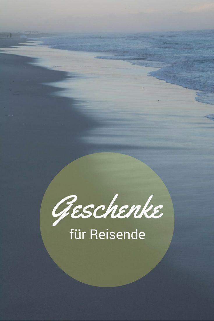 Geschenkideen für Reisende, Weltenbummler, Reisejunkies, Globetrotter.