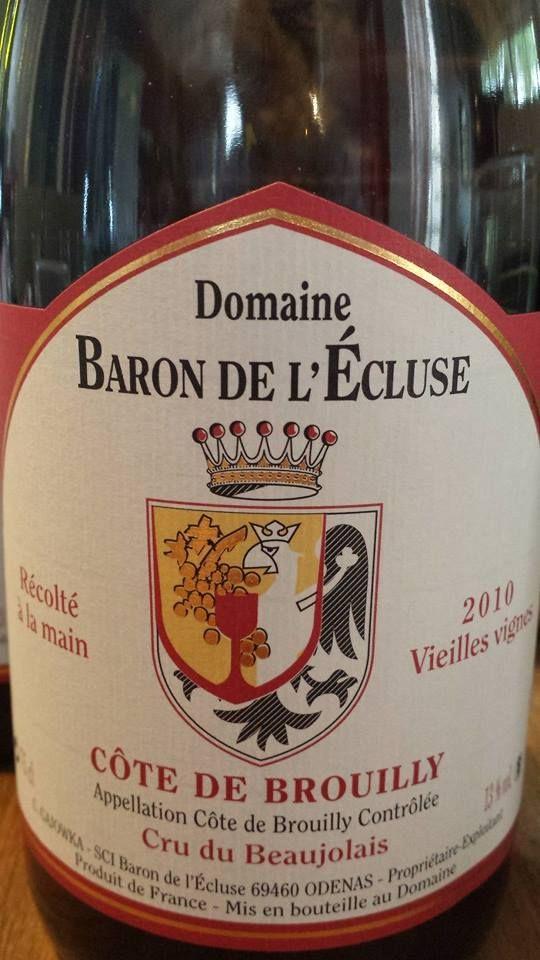 Wine of the day // Vin du jour : Domaine Baron de l'écluse 2010 – Vieilles Vignes – Côte-de-Brouilly (15.25/20) http://vertdevin.com/vin/domaine-baron-de-lecluse-2010-vieilles-vignes-cote-de-brouilly/