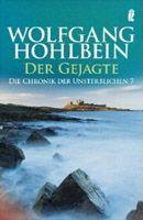 Band 7 Taschenbuch-Ausgabe Der Gejagte Die Chronik der Unsterblichen