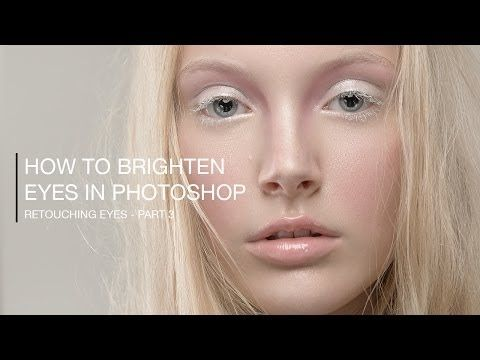Removing Hair, Veins and Redness in Eyes in Photoshop - Retouching Eyes (Part 2) - YouTube
