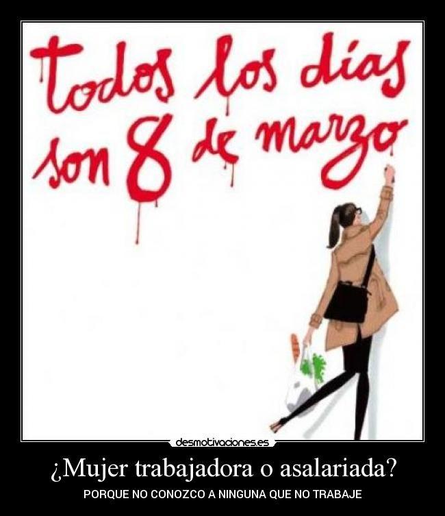 carteles mujer dia mujer trabajadora desmotivaciones