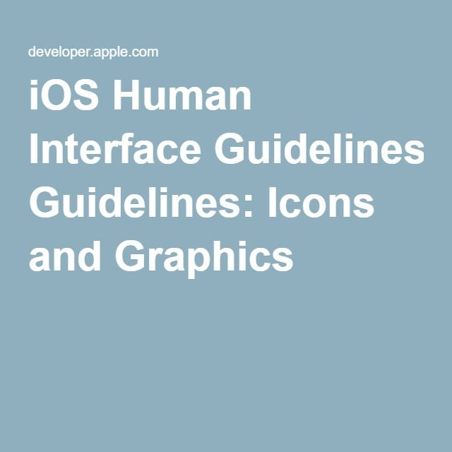 iOS Human Interface Guidelines: Icons and Graphics
