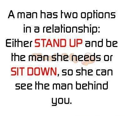 a man has two options in a relationship - Google Search