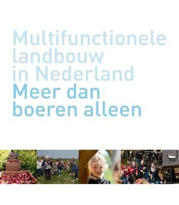 Multifunctionele landbouw in nederland meer dan boeren alleen  Description: Ruimte rust en verbondenheid met natuur/voedselproductie worden schaars in Nederland. Steeds meer mensen verlangen hiernaar. En steeds meer boeren reiken hen de hand. Boeren en burgers raken zo directer met elkaar verbonden. Agrarisch ondernemer met klant maar ook met bedrijven overheden en maatschappelijke organisaties. 'Ik weet nu hoe een melkmachine werkt' zegt een gast die op de boerderij logeert. De…
