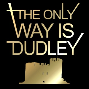 The only way is Dudley!