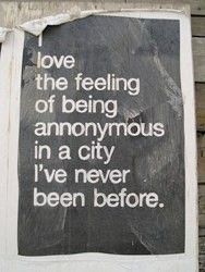 yesBig Cities, Travel Photos, Travel Tips, So True, Travelquotes, Places, Travel Quotes, Feelings, Wanderlust