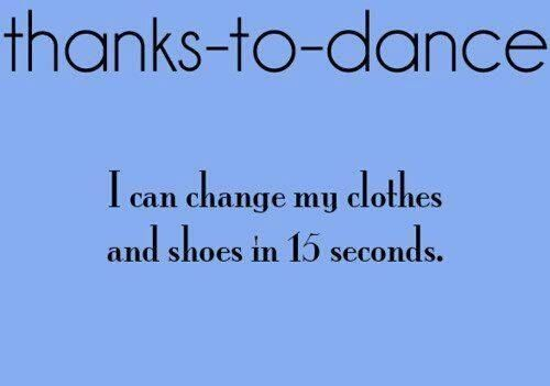 This has to be true for all dancers!