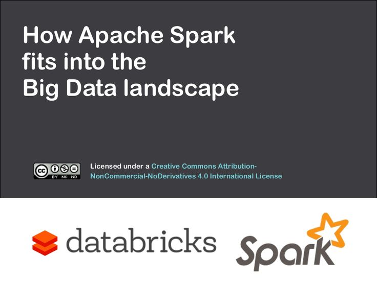 How Apache Spark fits into the Big Data landscape by Paco Nathan via slideshare