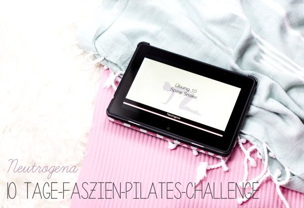 Review: Neutrogena 10 Tage-Faszien-Pilates-Challenge* by http://titatoni.blogspot.de/