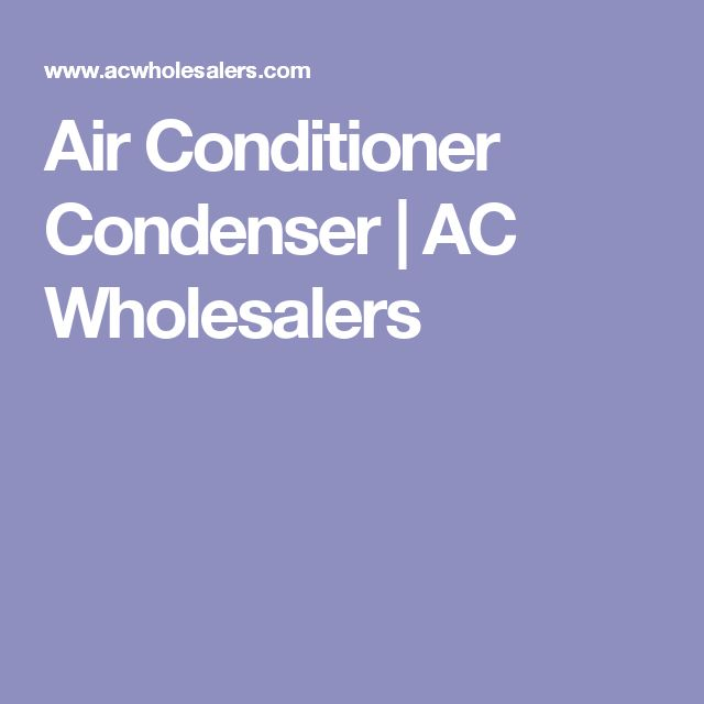 Air Conditioner Condenser | AC Wholesalers