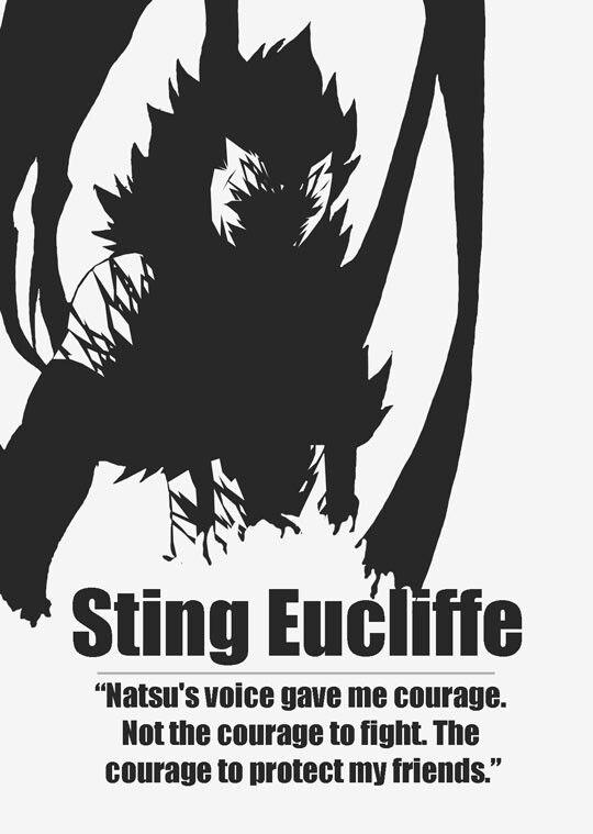 Sting Eucliffe - Natsu's voice gave me courage. Not the courage to fight. The courage to protect my friends.