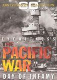 Eyewitness The Pacific War: Day of Infamy [60th Anniversary Collection] [DVD] [English]