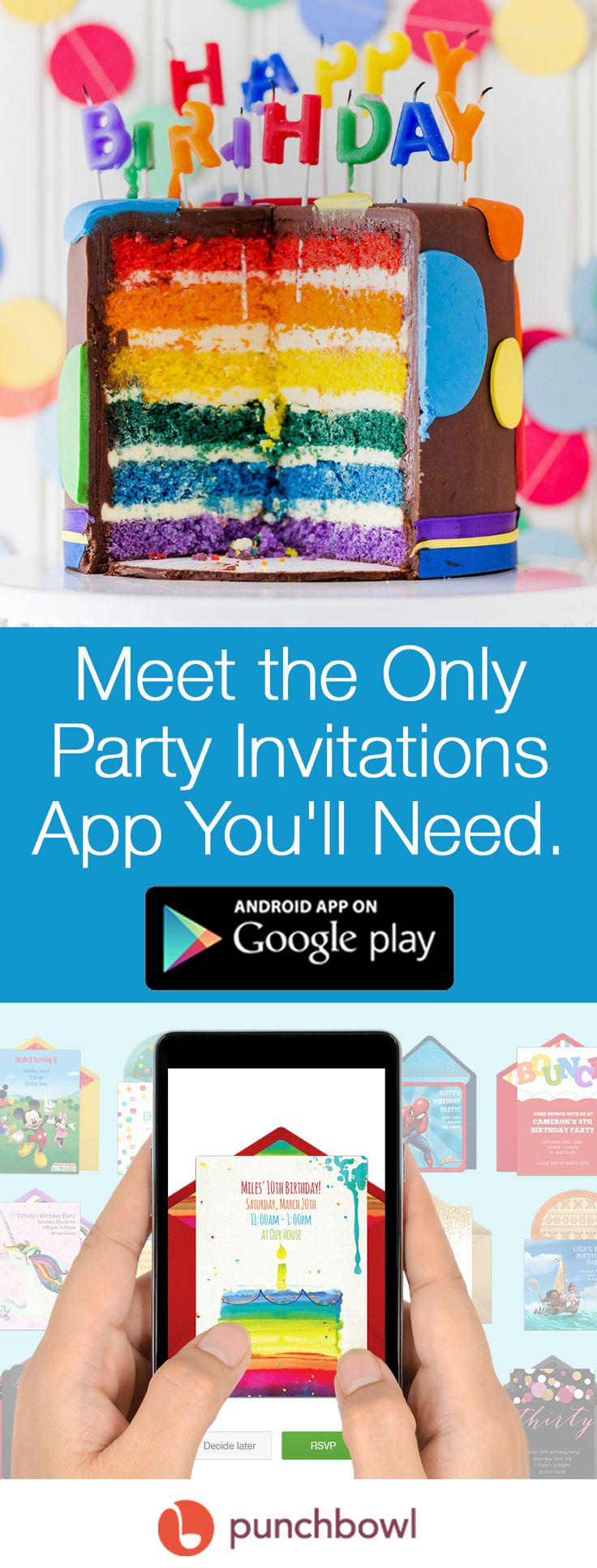 Paper invites are too formal, and emails are too casual. Get it just right with online invitations from Punchbowl. We've got everything you need for your birthday party.   https://play.google.com/store/apps/details?id=com.punchbowl.mobile&hl=en