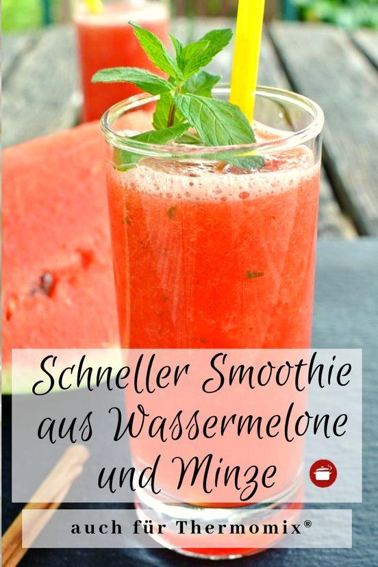 Rezepte für Wassermelone und Pfefferminze, Smoothie, Wassermelone, Minze und Thermomix   – Mädelsabend – Snacks & Drinks