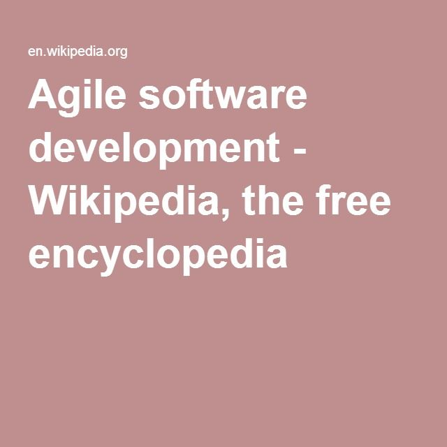 Agile software development - Wikipedia, the free encyclopedia