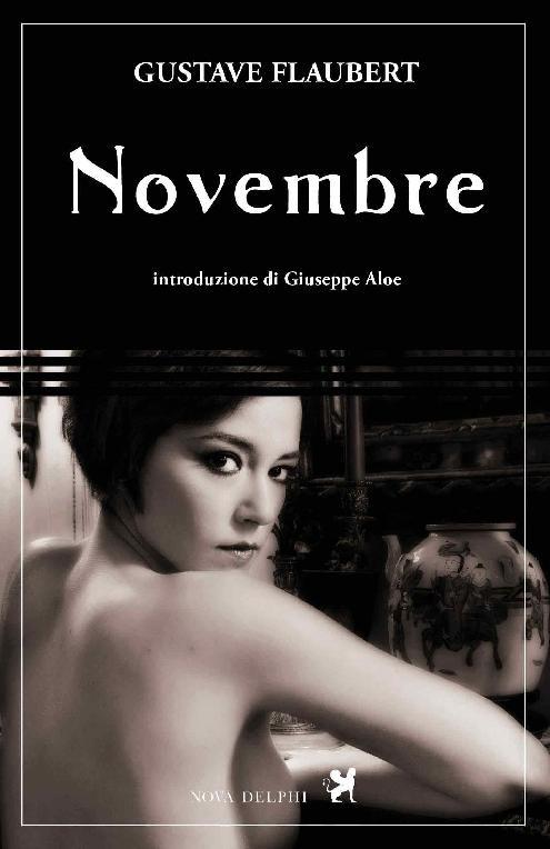 Gustave Flaubert - Novembre