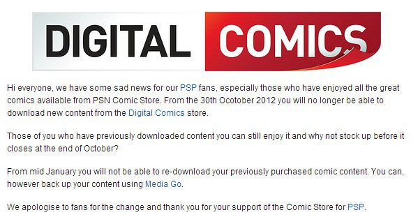Sony Will Shut Down Comic Store For PSP On October 30 - Sony Computer Entertainment has announced that its Comic Store for PSP (PlayStation Portable) will be shutting down after October 30. After this date, users will not be able to buy comic content from the Comic Store. [Click on Image Or Source on Top to See Full News]