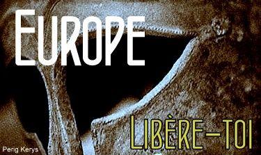 Europe libère-toi
