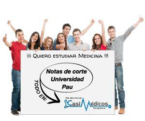 Consulta tu nota de la PAU 2015 y avisanos si quieres estudiar medicina
