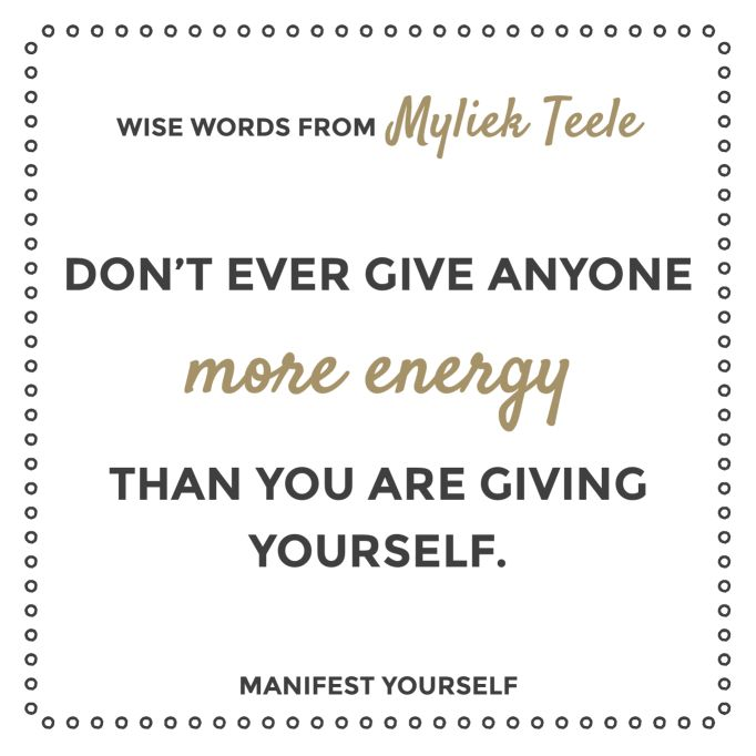 Quotes to Manifest: Myliek Teele - Manifest Yourself