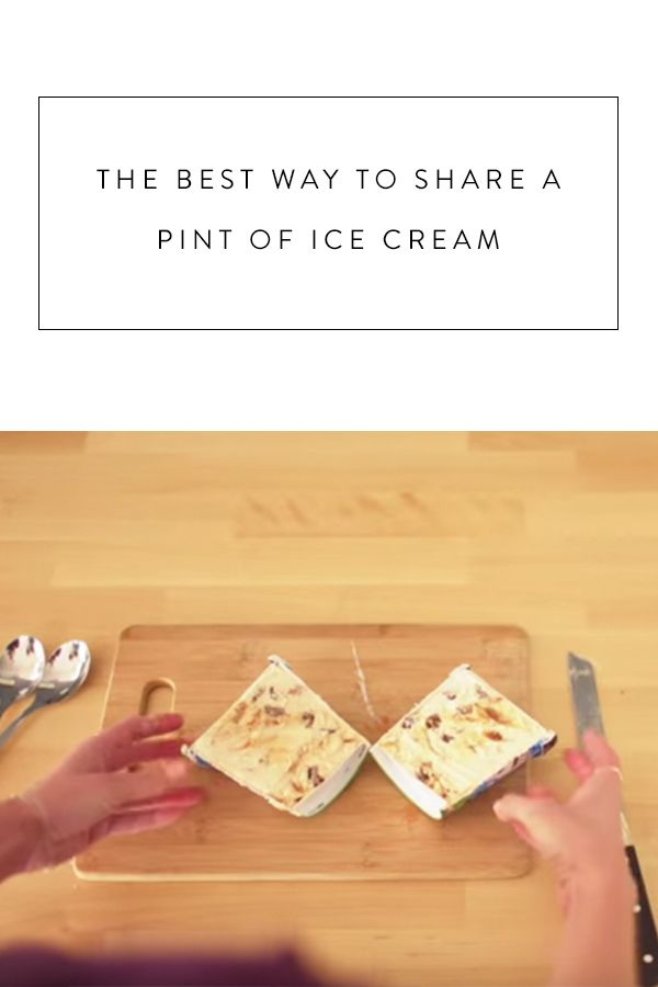 Share a Pint of Ice Cream...By Cutting it in Half. Watch and learn. No bowls necessary.