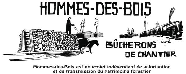 Hommes-des-Bois (Bûcherons de chantier) | Créations Tempête Blanche