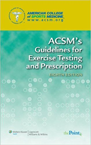 ACSM's Guidelines for Exercise Testing and Prescription Eighth