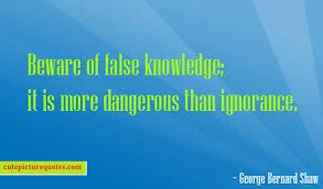 #Falseknowledge will dump you heavily