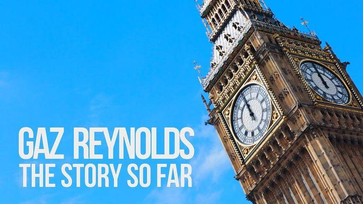 GAZ REYNOLDS - THE STORY SO FAR