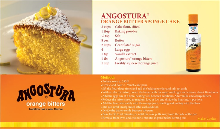 Angostura Orange Butter Sponge Cake with #Angostura #Orange #Bitters!
