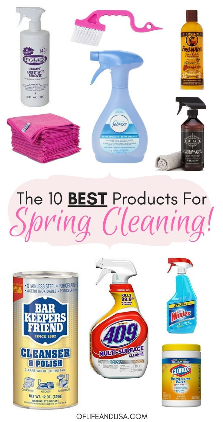 The 10 Best Cleaning Products For Effortless Spring Cleaning Of Life And Lisa Best Cleaning Products Spring Cleaning Cleaning