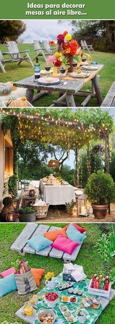 Decoración de mesas al aire libre. Mesas decoradas para fiestas. Fiestas al aire libre.