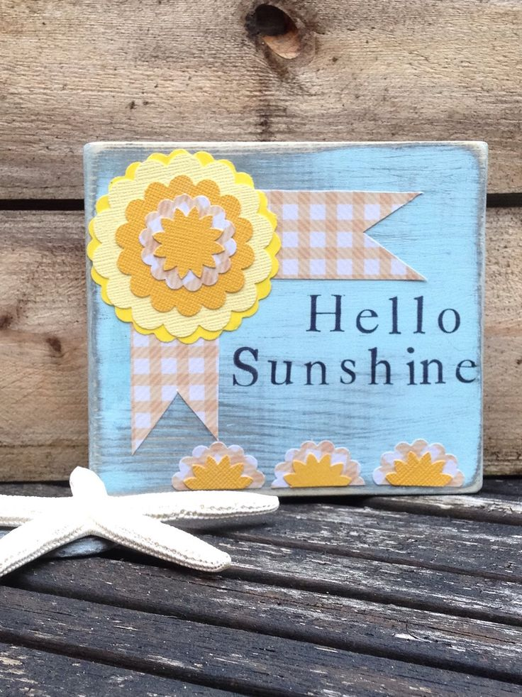 A personal favourite from my Etsy shop https://www.etsy.com/uk/listing/292888723/hello-sunshine-wooden-word-sign-shelf