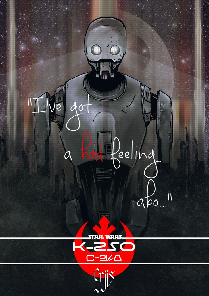K-2SO Rogue one art by CrisWF on DeviantArt