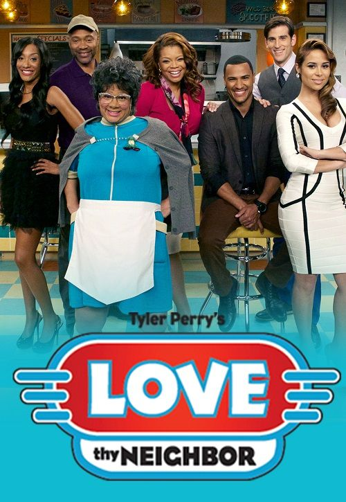 Love Thy Neighbor (2013-present) Original Channel : OWN | Seasons 4 | Episodes 74 | Cast : Patrice Lovely, Palmer Williams, Kendra Johnson, Andre Hall, Darmirra Brunson, Jonathan Chase, Tony Grant, Zulay Henao.