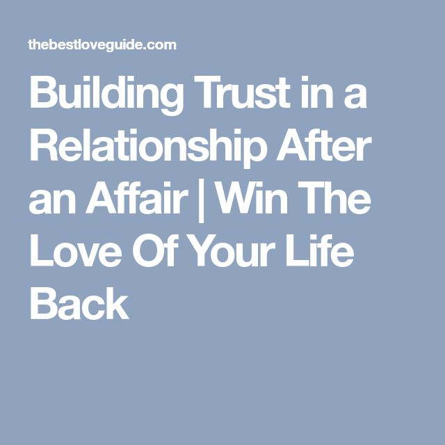 Win Back Love Quotes: Best 25+ Trust In Relationships Ideas On Pinterest