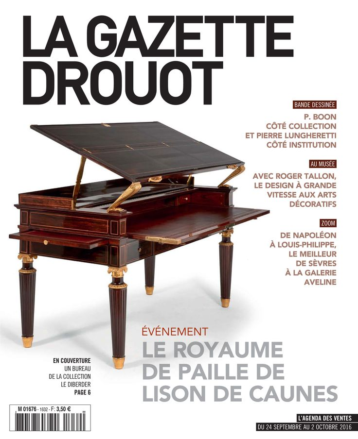 Gazette Drouot n°32, du 23/09/2016.  #WebZine #ArtMarket #Bureau #Desk #Tronchin #Déco #Mobilier