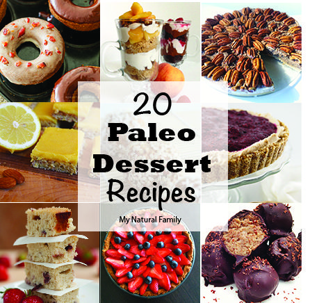 20 Paleo Dessert Recipes - Since I'm doing this Paleo thing for a bit I need to know how to still eat sweets!! There's even a peanut butter cheesecake recipe... mmmmm
