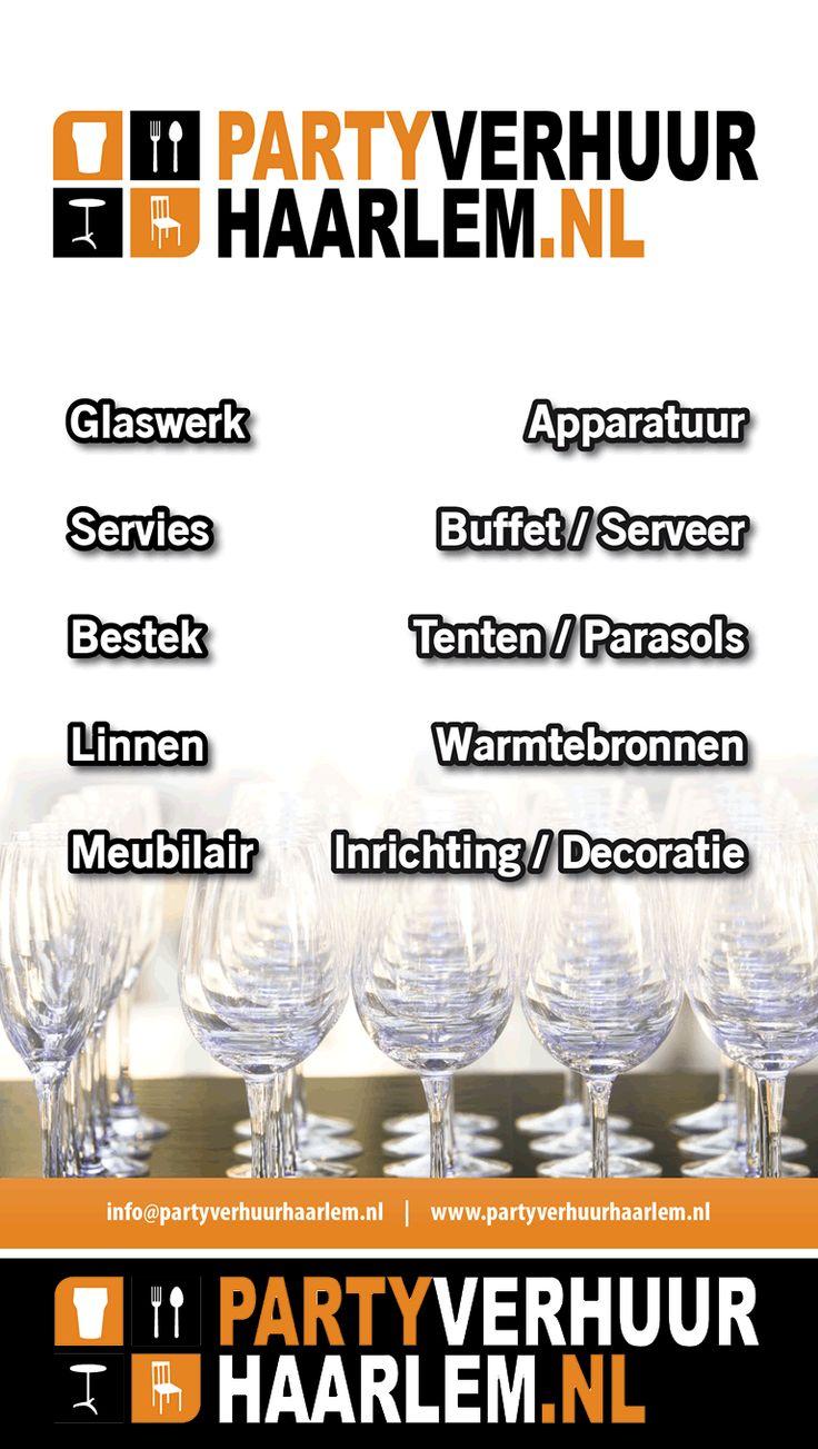 Party Verhuur Haarlem. Wij maken uw feest compleet! #Haarlem www.partyverhuurhaarlem.nl