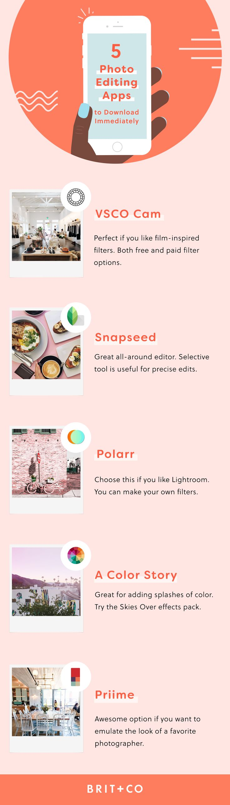 Wondering which photo editing apps you should be using and how to get the most out of them? You should try this Brit + Co online class. In this course, you'll learn how a professional photographer uses 5 of the leading apps (VSCO Cam, Snapseed, Polarr, A Color Story, and Priime) to edit photos on her phone for maximum Instagram likes.