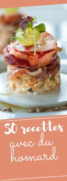 Découvrez nos 50 recettes festives avec du homard