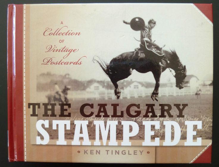 Calgary Stampede Collection Vintage Postcards Book by Ken Tingley Rodeo Cowboys