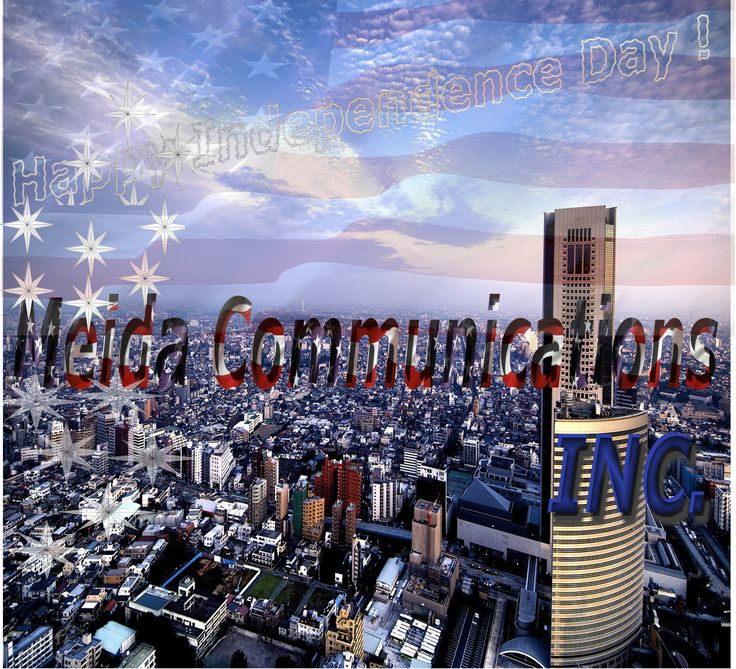 Stars are out in the sky, Shining on Manhattan and all American cities, We are blessed to have a Giant celebrating once again Freedom and Justice, We wish our neighbours south the border a Happy Independence Day!