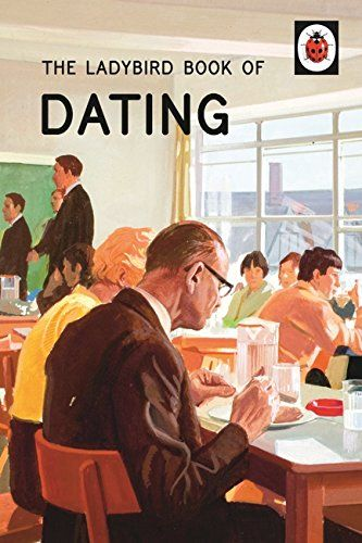 The ladybird guide to dating