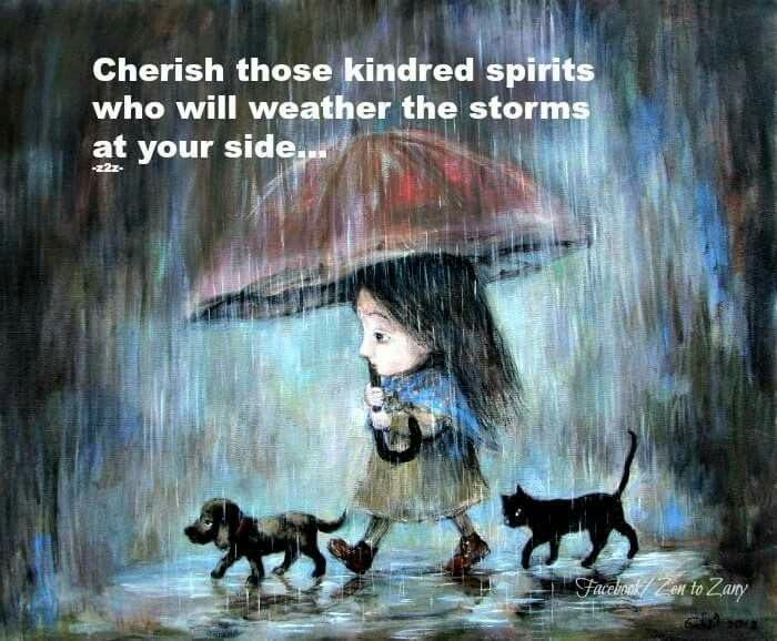 Cherish..those kindred spirits