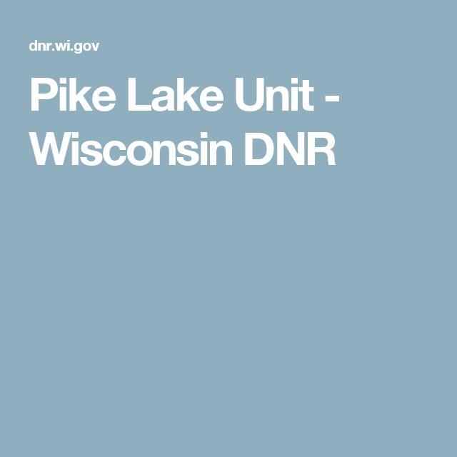 Pike Lake Unit - Wisconsin DNR