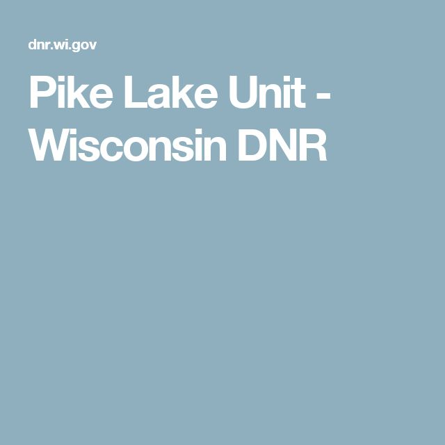 Pike Lake Unit - Wisconsin DNR