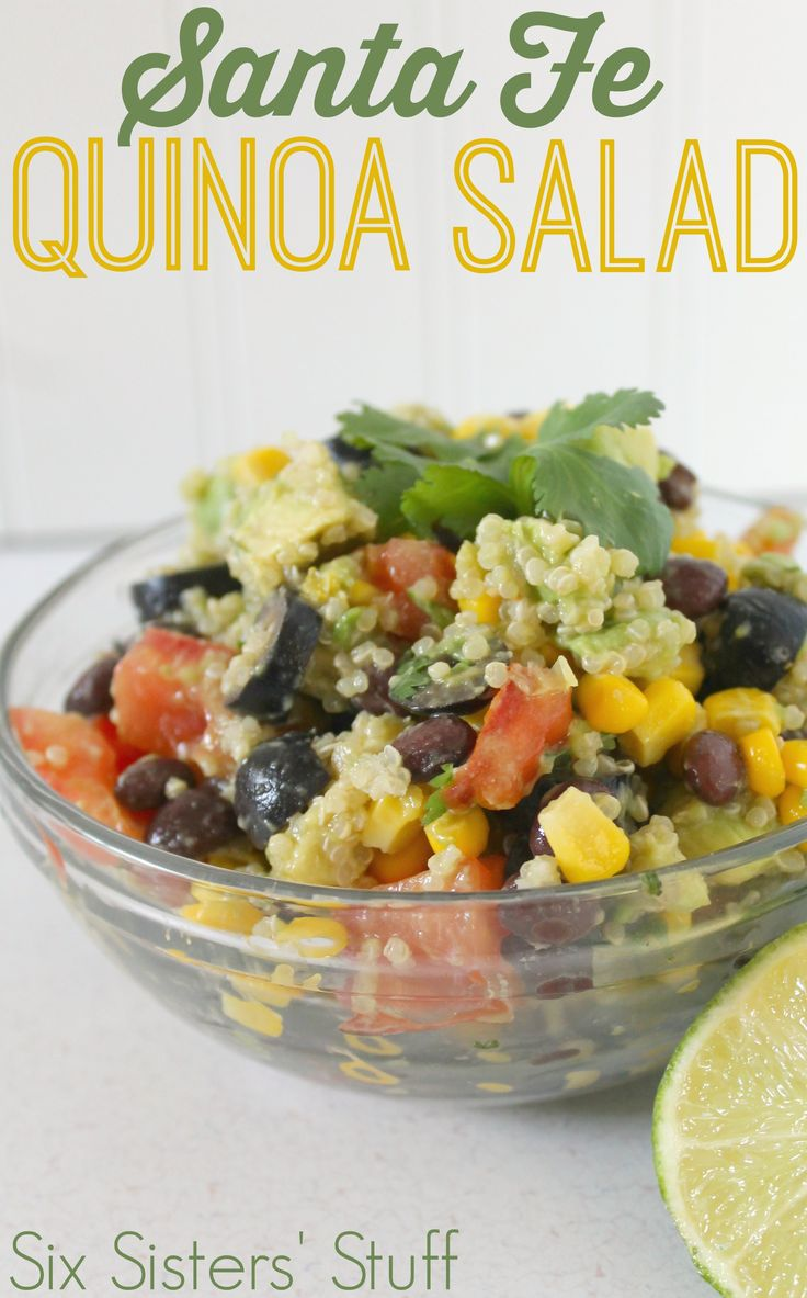 Need some healthy food in your system? This Santa Fe Quinoa Salad is perfect! From Sixsistersstuff.com